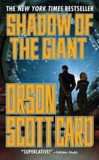 Shadow of the Giant ebook by Orson Scott Card