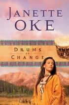 Drums of Change (Women of the West Book #12) ebook by