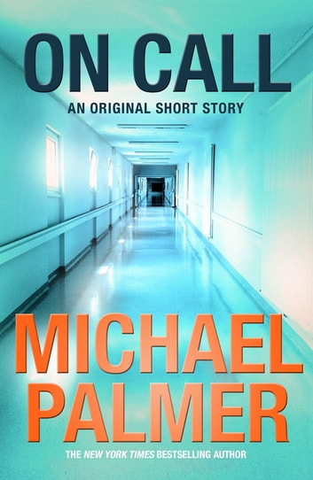 On Call ebook by Michael Palmer