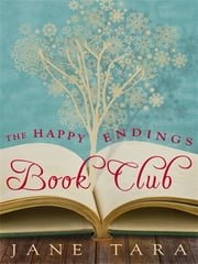 The Happy Endings Book Club ebook by Jane Tara