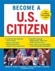 Become a U.S. Citizen ebook by Kurt Wagner, Richard Schell, Debbie Schell