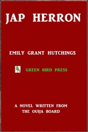 Jap Herron ebook by Emily Grant Hutchings