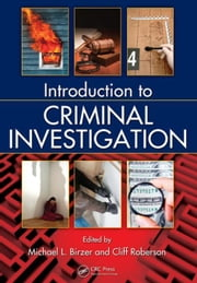 Introduction to Criminal Investigation ebook by Birzer, Michael