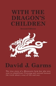With The Dragon's Children ebook by David J. Garms