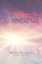 Summerfall - A Winterspell Novella ebook by Claire Legrand