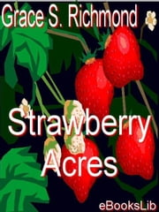 Strawberry Acres ebook by Richmond, Grace S.