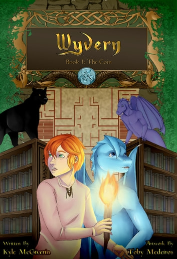 Wyvern - Book 1: The Coin ebook by Kyle McGiverin,Toby Medeiros