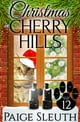 Christmas in Cherry Hills ebook by Paige Sleuth