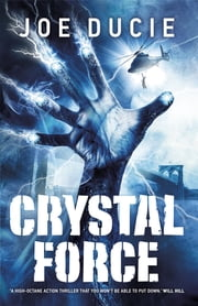 Crystal Force ebook by Joe Ducie