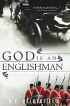 God Is an Englishman ebook by R. Delderfield