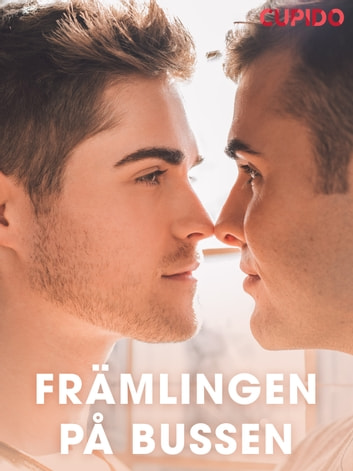 Främlingen på bussen ebook by – Cupido