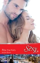 After The Party ebook by Jackie Braun