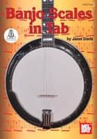 Banjo Scales in Tab ebook by Janet Davis