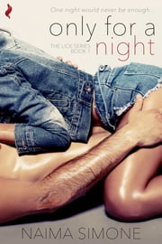 Only For A Night ebook by Naima Simone