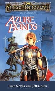 Azure Bonds eBook by Kate Novak, Jeff Grubb