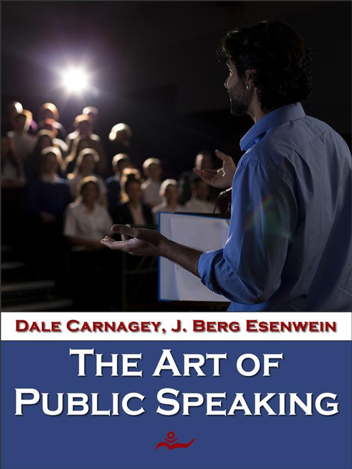 The Art of Public Speaking eBook by Dale Carnegie - 9788866612896 | Rakuten  Kobo