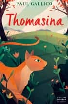 Thomasina (Essential Modern Classics) ebook by Paul Gallico
