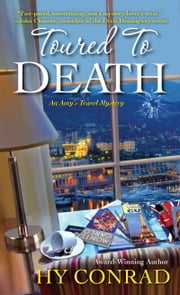 Toured to Death ebook by Hy Conrad