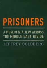 Prisoners ebook by Jeffrey Goldberg