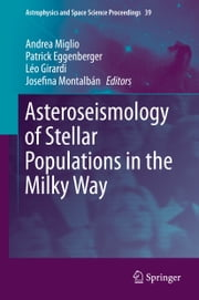 Asteroseismology of Stellar Populations in the Milky Way ebook by