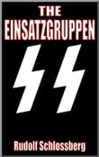 The Einsatzgruppen