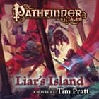Pathfinder Tales: Liar's Island - A Novel audiobook by Tim Pratt