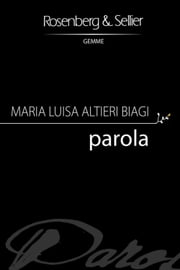 Parola ebook by Maria Luisa Altieri Biagi