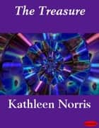 The Treasure ebook by Kathleen Norris