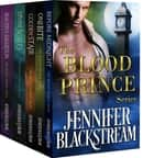 The Blood Prince Series Books 1-5 (Complete Series) ebook by Jennifer Blackstream