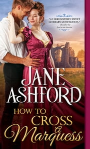 How to Cross a Marquess ebook by Jane Ashford