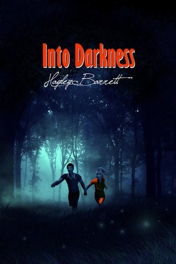Into Darkness ebook by Hayley Barrett