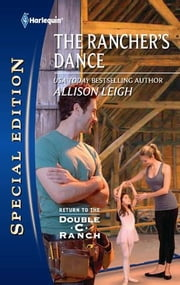 The Rancher's Dance ebook by Allison Leigh