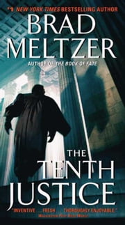 The Tenth Justice ebook by Brad Meltzer