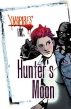 Hunter's Moon ebook by Paul Blum