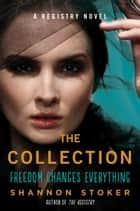 The Collection ebook by Shannon Stoker