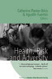 Health, Risk, and Adversity ebook by Catherine Panter-Brick,Agustin Fuentes