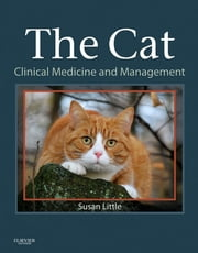 The Cat - Clinical Medicine and Management ebook by Susan Little
