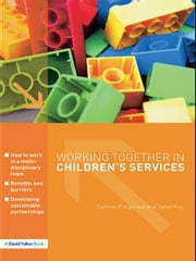 Working Together in Children's Services ebook by Damien Fitzgerald, Janet Kay