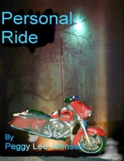 Personal Ride ebook by Peggy Johnson