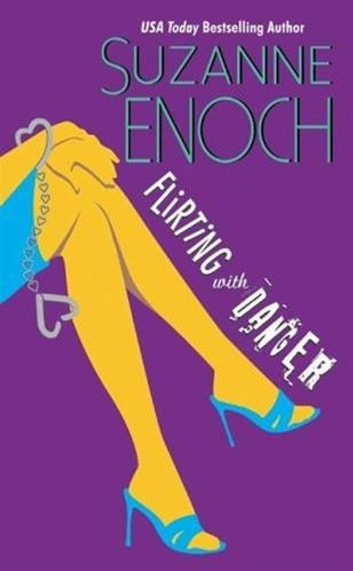 Flirting With Danger ebook by Suzanne Enoch