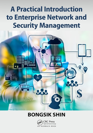 A practical introduction to enterprise network and security a practical introduction to enterprise network and security management ebook by bongsik shin fandeluxe Choice Image