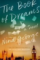 The Book of Dreams - A Novel ebook by Nina George