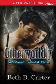 Otherworldly ebook by Beth D. Carter