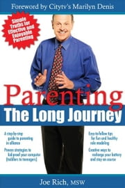 Parenting: The Long Journey: The Long Journey ebook by Rich, Joe