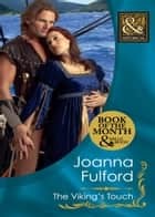 The Viking's Touch (Mills & Boon Historical) ebook by Joanna Fulford