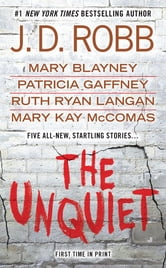 The Unquiet ebook by Mary Blayney,J. D. Robb,Patricia Gaffney,R.C. Ryan,Mary Kay McComas