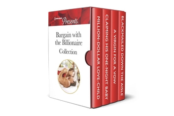 Bargain with the Billionaire Collection eBook by Sarah Morgan,Michelle Smart,Melanie Milburne,Louise Fuller