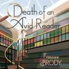 Death of an Avid Reader - Book 6 in the Kate Shackleton mysteries audiobook by Frances Brody