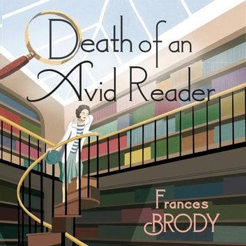 Death of an Avid Reader - A Kate Shackleton Mystery audiobook by Frances Brody