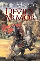 The Devil's Armor ebook by John Marco